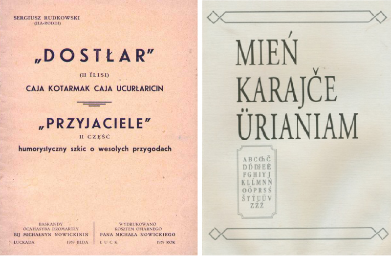 A literary publication in Karaim and Polish (Łuck 1939); Karaim handbook published in Lithuania (Vilnius 1996)
